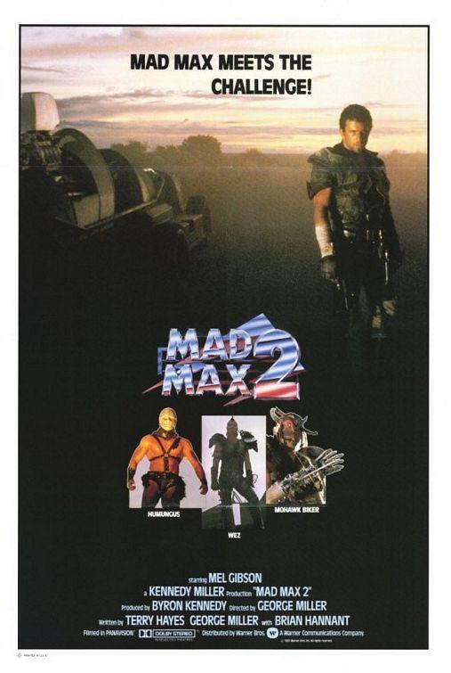 Mad Max 2 - O Guerreiro da Estrada - Poster 5