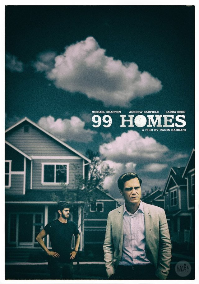 99 Homes - Poster 1